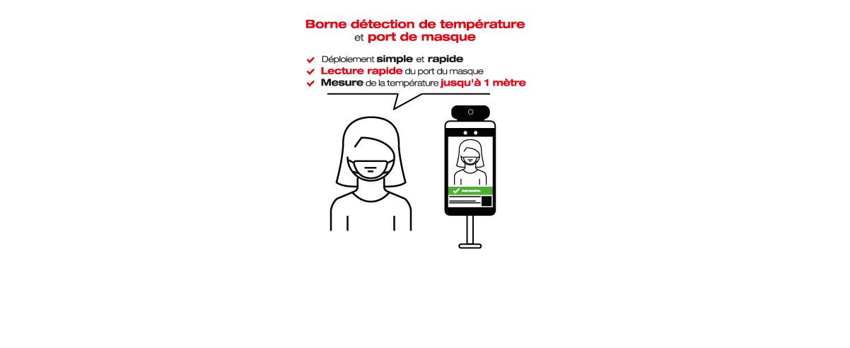 Borne détection de température et port de masque